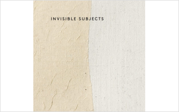 Invisible Subjects