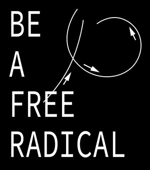 BE A FREE RADICAL by DARK FLUID contemporary artwork