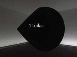 Troika 'Dark Matter', 2014