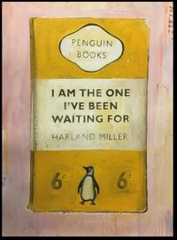 I Am The One I've Been Waiting For by Harland Miller contemporary artwork painting, works on paper