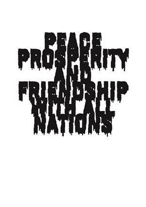 Peace Prosperity And Friendship With All Nations by Heman Chong contemporary artwork