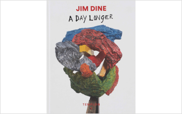 Jim Dine - A Day Longer