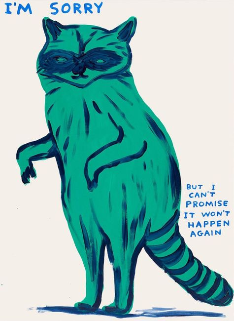 i'm sorry i can't promise it won't happen again by David Shrigley contemporary artwork
