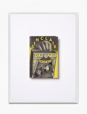 Upton Sinclair, Das Geld schreibt. Eine Studie über die amerikanische Literatur, 1930, autorisierte Übersetzung von Elias Canetti, Malik Verlag, Berlin, Einbandentwurf John Heartfield by Annette Kelm contemporary artwork print