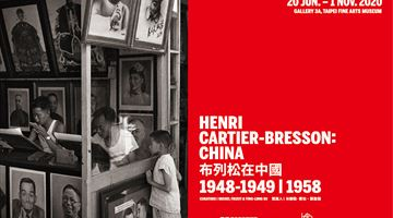 Contemporary art exhibition, Henri Cartier-Bresson, Henri Cartier-Bresson in China (布列松在中國1948–1949 1958) at Taipei Fine Arts Museum, Taipei