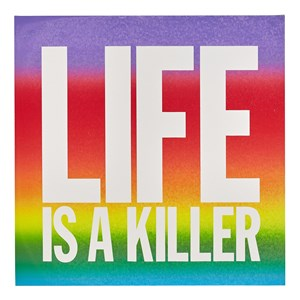LIFE IS A KILLER by John Giorno contemporary artwork