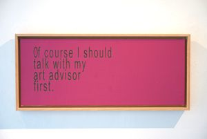 Of Course I Should Talk With My Art Advisor First by David Boyce contemporary artwork
