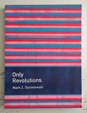 Only Revolutions / Mark Z. Danielewski by Heman Chong contemporary artwork