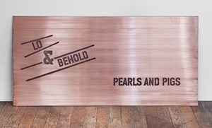 Lo & Behold: Pearls and Pigs by Lawrence Weiner contemporary artwork