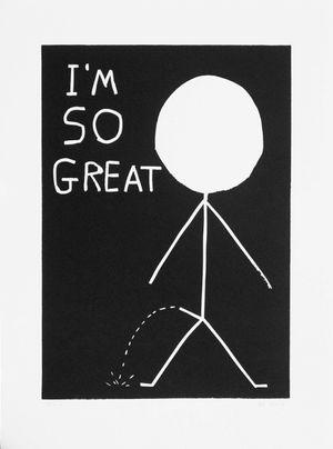 I'm So Great by David Shrigley contemporary artwork