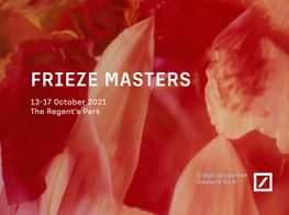Frieze Masters 2021