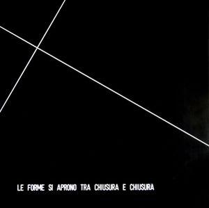 Le forme si aprono tra chiusura e chiusura by Vincenzo Agnetti contemporary artwork