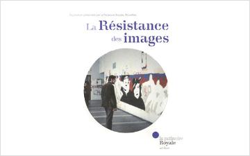 La Résistance des images