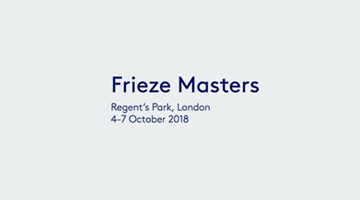 Contemporary art exhibition, Frieze Masters 2018 at Thomas Dane Gallery, London, United Kingdom
