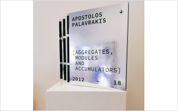 APOSTOLOS PALAVRAKIS, AGGREGATES, MODULES AND ACCUMULATORS 2012–18