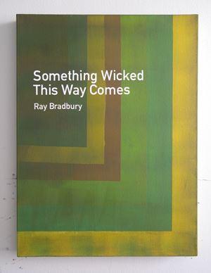 Something Wicked This Way Comes / Ray Bradbury by Heman Chong contemporary artwork