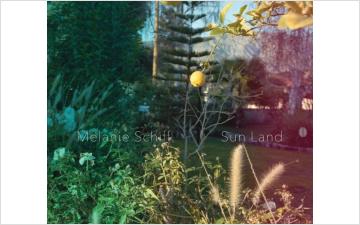 Melanie Schiff: Sun Land